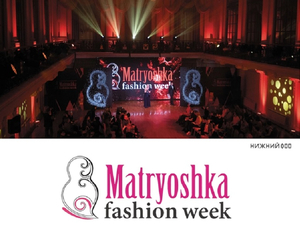 Международная неделя моды Matryoshka Fashion Week завершилась в Нижнем Новгороде